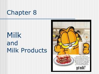 Chapter 8    Milk  and  Milk Products