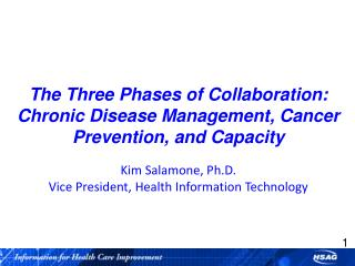 The Three Phases of Collaboration: Chronic Disease Management, Cancer Prevention, and Capacity