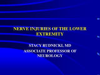 NERVE INJURIES OF THE LOWER EXTREMITY