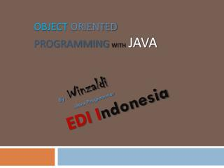 Object Oriented  Programming With Java