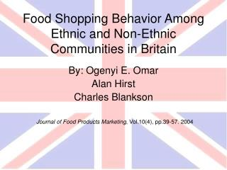 Food Shopping Behavior Among Ethnic and Non-Ethnic Communities in Britain