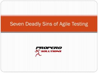 Seven Deadly Sins of Agile Testing