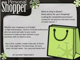 Want to shop in Rome? Need advice for your shopping?  Looking for convenient purchases?