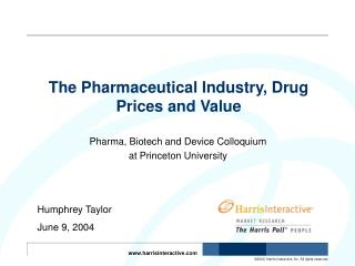 The Pharmaceutical Industry, Drug Prices and Value