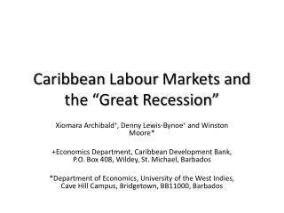 Caribbean  Labour  Markets and the �Great Recession�