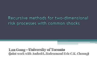Recursive methods for two-dimensional risk processes with common shocks