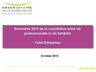 Barom tre 2010 de la conciliation entre vie professionnelle et vie familiale  - Volet Entreprises -