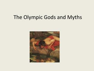 The Olympic Gods and Myths