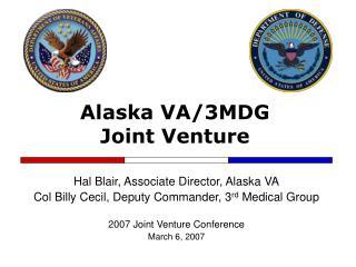 Alaska VA/3MDG  Joint Venture