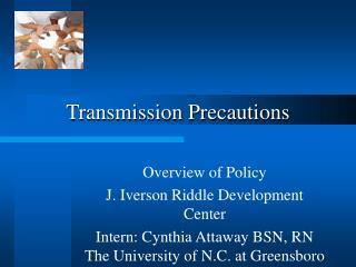 Transmission Precautions