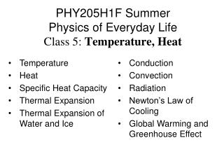 PHY205H1F Summer  Physics of Everyday Life Class 5:  Temperature, Heat
