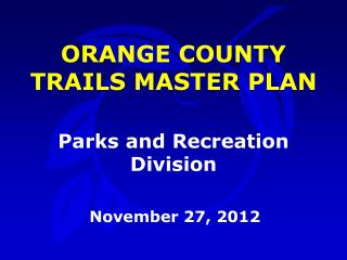 ORANGE COUNTY TRAILS MASTER PLAN