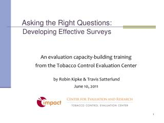 Asking the Right Questions: Developing Effective Surveys