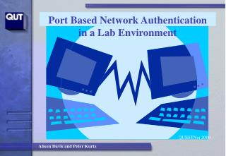 Port Based Network Authentication  in a Lab Environment