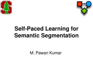 Self-Paced Learning for Semantic Segmentation