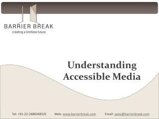 Understanding Accessible Media