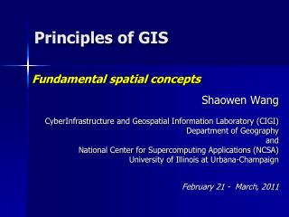 Shaowen Wang CyberInfrastructure and Geospatial Information Laboratory (CIGI)