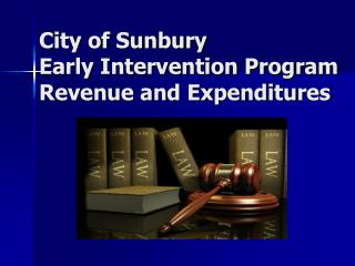 City of Sunbury Early Intervention Program Revenue and Expenditures
