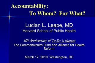 Accountability:               To Whom?  For What?
