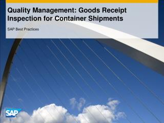 Quality Management: Goods Receipt Inspection for Container Shipments