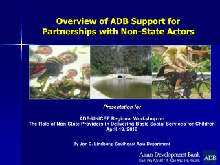 Overview of ADB Support for Partnerships with Non-State Actors