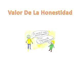 Valor De La Honestidad