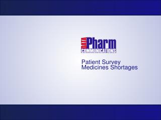 Patient Survey Medicines Shortages