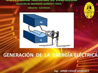 GENERACIÓN  DE  LA  ENERGÍA ELÉCTRICA