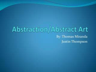 Abstraction/Abstract Art