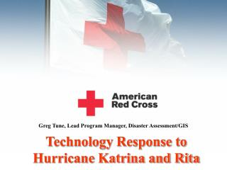 Technology Response to Hurricane Katrina and Rita