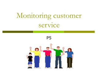 Monitoring customer service