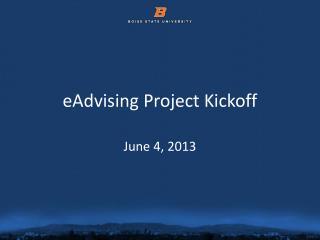 eAdvising  Project Kickoff