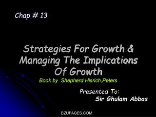 Strategies For Growth & Managing The Implications Of Growth Book by  Shepherd Hisrich,Peters