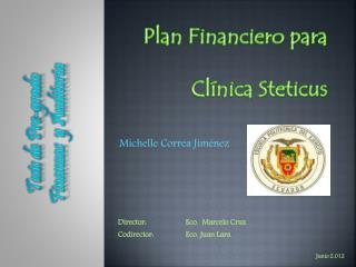 Plan Financiero para Clínica Steticus