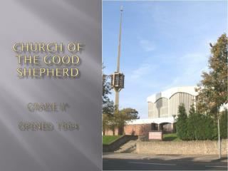 Church of the Good Shepherd Grade II* Opened 1964