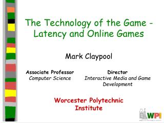 The Technology of the Game -Latency and Online Games
