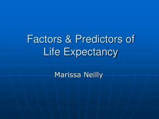 Factors & Predictors of Life Expectancy