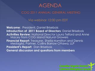 AGENDA COG 2011 ANNUAL GENERAL MEETING