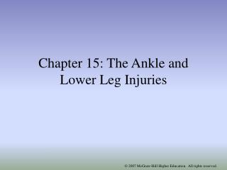 Chapter 15: The Ankle and Lower Leg Injuries