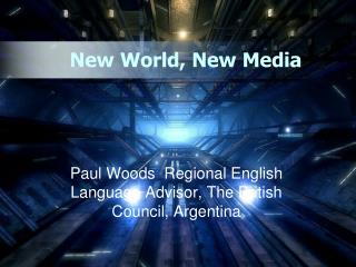 New World, New Media