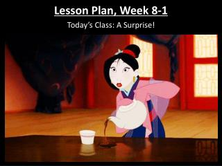 Lesson Plan, Week 8-1