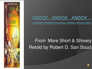 Knock…Knock…Knock … (United States/Canada- Urban Folklore)