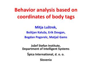 Behavior analysis based on coordinates of body tags