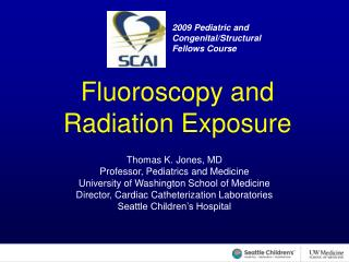 Fluoroscopy and Radiation Exposure
