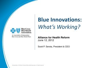 Blue Innovations: What's Working?