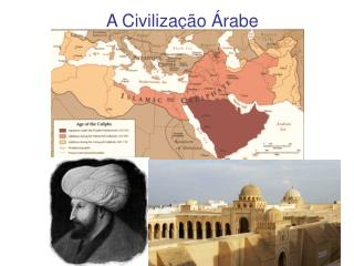 A Civilização Árabe