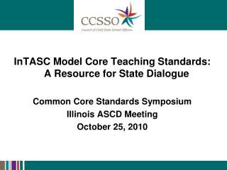 InTASC Model Core Teaching Standards: A Resource for State Dialogue