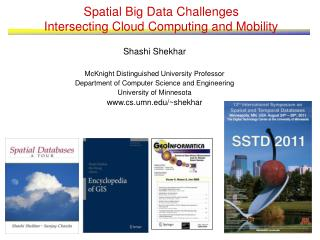 Spatial Big Data Challenges Intersecting Cloud Computing and Mobility
