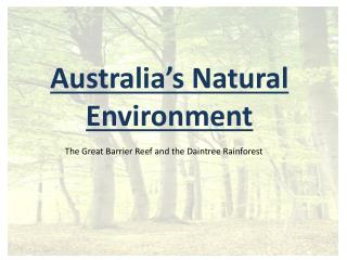 Australia's Natural Environment