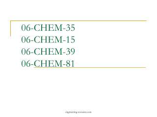 06-CHEM-35 06-CHEM-15 06-CHEM-39 06-CHEM-81